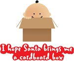 I hope Santa brings me a cardboard box